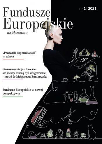 """Okładka magazynu """"Fundusze Europejskie na Mazowszu"""" nr 1/2021"""